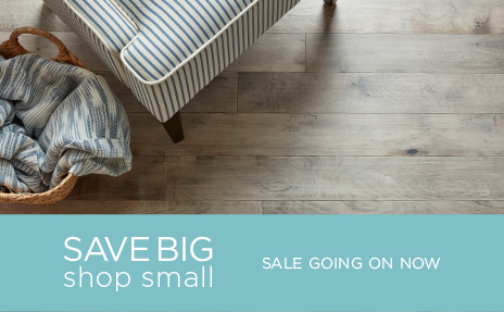 Save Big Shop Small on Carpet One Flooring Sale
