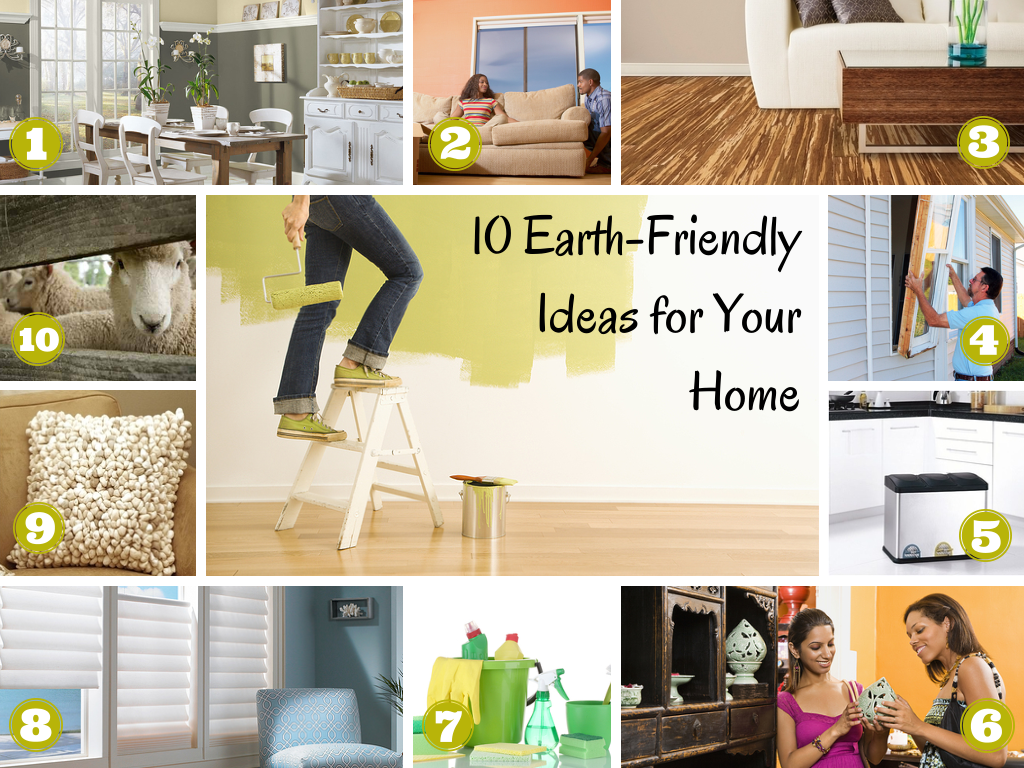 10 Earth-friendly home ideas