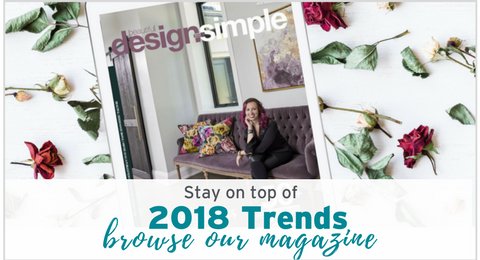 The 2018 Trends Issue by Carpet One Floor & Home, Beautiful Design Made Simple